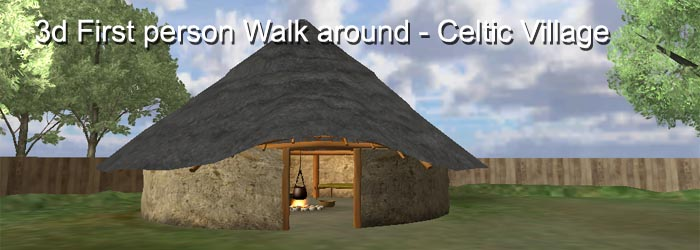 3d First Person RPG game like walkaround of a Celtic Village